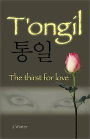 T'Ongil: The Thirst for Love