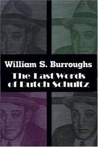 The Last Words Of Dutch Schultz