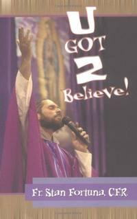 U Got 2 Believe!