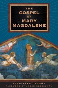 GOSPEL OF MARY MAGDALENE (preface by Jacob Needleman)