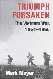 Triumph Forsaken. the Vietnam War, 1954-1965