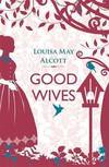 image of Good Wives (Little Women)
