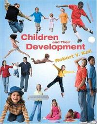 Children and Their Development (4th Edition)
