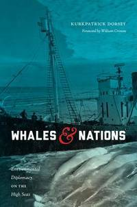Whales & Nations: Environmental Diplomacy on the High Seas
