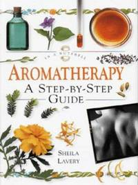 Aromatherapy:  In a Nutshell by Sheila Lavery - Hardcover - 1997 - from Paper Time Machines and Biblio.co.nz