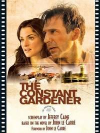 Constant Gardener (The Shooting Script)