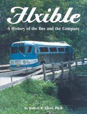 FLXIBLE: A HISTORY OF THE BUS AND THE COMPANY