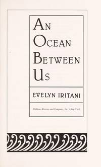 An Ocean Between Us/the Changing Relationship of Japan and the United States, Told in Four...