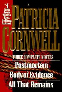 Postmortem / Body of Evidence / All That Remains (Kay Scarpetta)