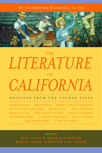 The Literature of California, Volume 1:  Native American Beginnings to 1945 [Paperback] Young,...