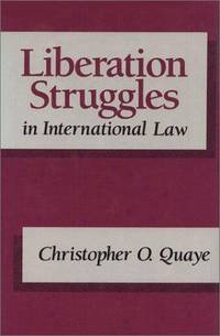 LIBERATION STRUGGLES IN INTERNATIONAL LAW