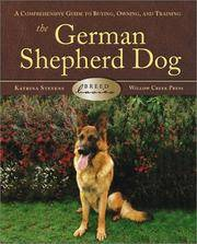 The German Shepherd Dog: A Comprehensive Guide to Buying, Owning, and Training (Breed Basics)