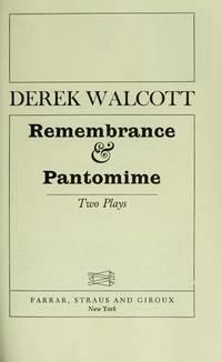 Remembrance & Pantomime