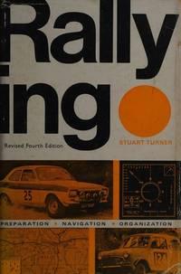 Rallying: Preparation, Navigation, Organisation
