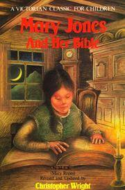 Mary Jones and Her Bible - a Victorian Classic for Children
