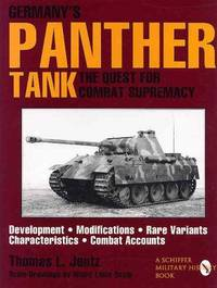 image of Germanys Panther Tank: The Quest for Combat Supremacy (Schiffer Military/Aviation History)