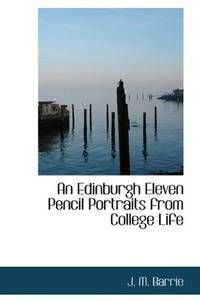 image of An Edinburgh Eleven Pencil Portraits from College Life