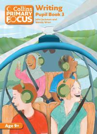 Writing: Pupil Book 3 (Collins Primary Focus)