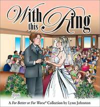 With This Ring: A For Better or For Worse Collection