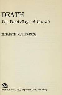 image of Death: The Final Stage of Growth (Human development books)