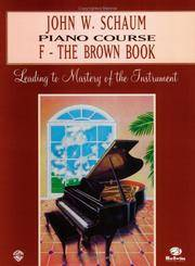 F - The Brown Book : Leading to Mastery of the Instrument