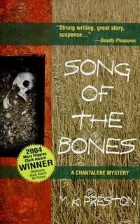 Song Of The Bones (A Chantalene Mystery)
