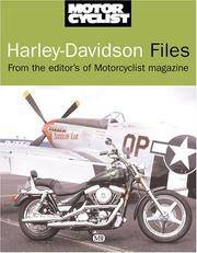 Harley-Davidson Files:  Selected Road Tests 1968-2002