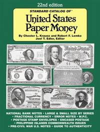 Standard Catalog of United States Paper Money, 20th Edition