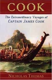 Cook: The Extraordinary Voyages of Captain James Cook