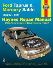Ford Taurus & Mercury Sable. Haynes Repair Manual.. 1986 Thru 1995..(36074)