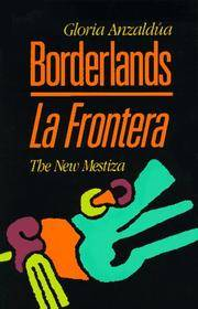 image of Borderlands / La Frontera: The New Mestiza