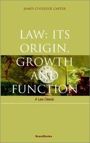 Law: Its Origin, Growth and Function (Law Classic)