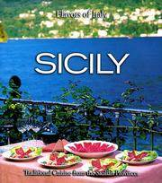 Sicily: Traditional Cuisine from the Sicilian Provinces (Flavors of Italy )