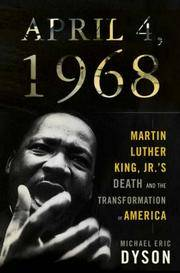 image of April 4, 1968: Martin Luther King Jr.'s Death and How It Changed America