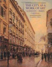 The City as a Work of Art: London, Paris, Vienna by Donald J. Olsen - Paperback - July 1988 - from Dunaway Books and Biblio.com