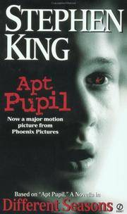 Apt Pupil: Different Seasons by King, Stephen