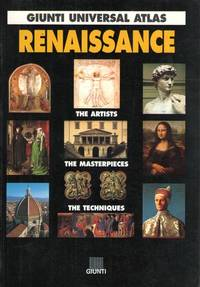 GIUNTI UNIVERSAL ATLAS: THE RENAISSANCE