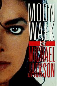 Moon Walk by Michael Jackson - 1988-04-06 - from Books Express and Biblio.co.uk
