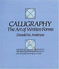 Calligraphy: The Art of Written Forms
