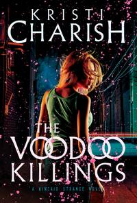 The Voodoo Killings: A Kincaid Strange Novel (Kincaid Strange Series, The)