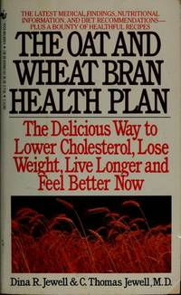 The Oat and Wheat Bran Health Plan