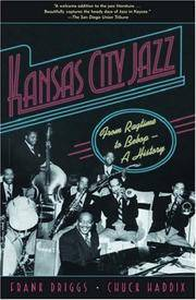 image of Kansas City Jazz: From Ragtime to Bebop--A History