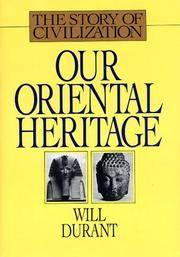 image of Our Oriental Heritage (Story of Civilization)