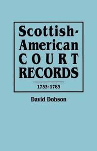 image of Scottish-American Court Records, 1733-1783
