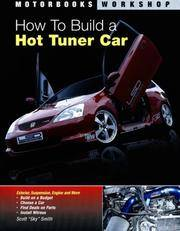 How To Build a Hot Tuner Car