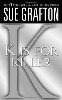 K Is for Killer: A Kinsey Millhone Novel