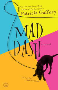 Mad Dash by  Patricia Gaffney - Paperback - 2008 - from Everybody's Bookstore and Biblio.com