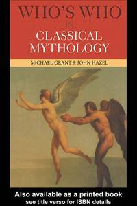 image of Who's Who In Classical Mythology