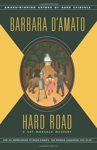 Hard Road: A Cat Marsala Mystery by Barbara D'Amato - Paperback - 2007-08-01 - from Ergodebooks (SKU: SONG141657512X)