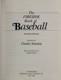 The Fireside Book of Baseball
